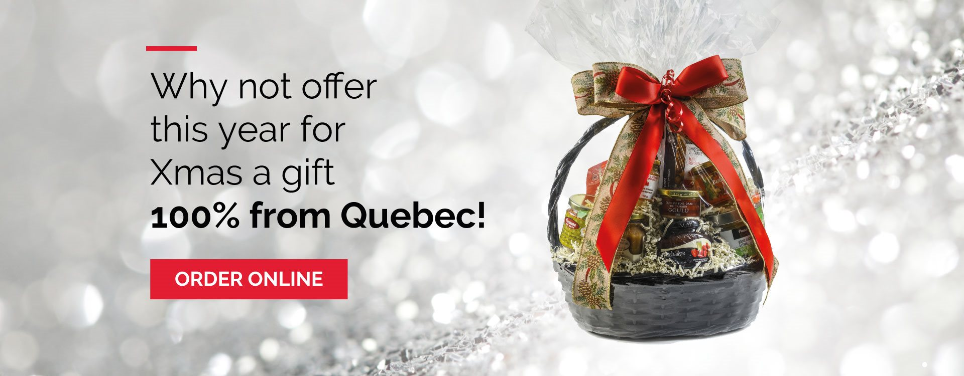Gift 100% from Quebec!